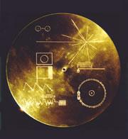 The Voyager 1 and 2 probes carry this gold-plated disc containing sounds and images from Earth.